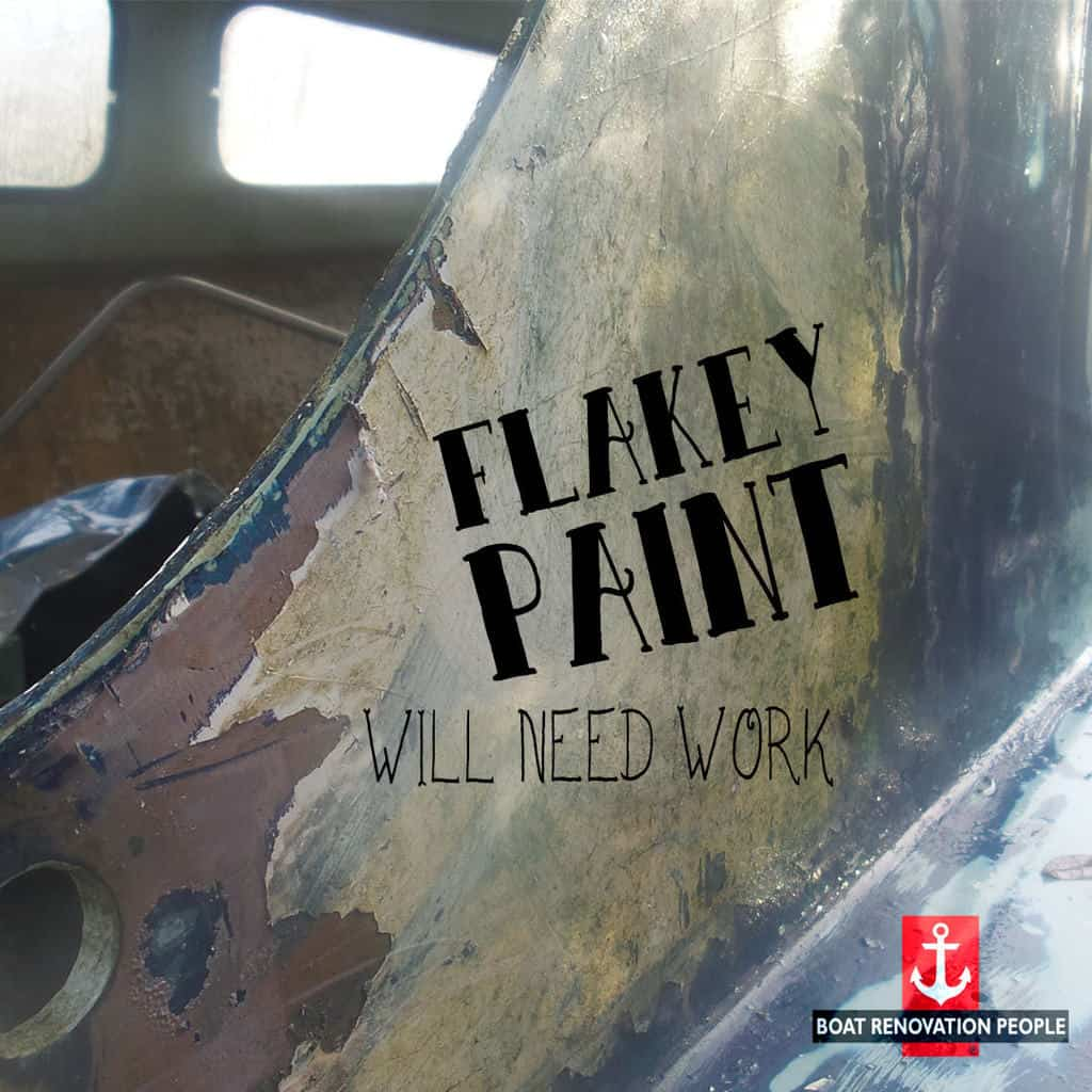 Flakey Paint Will Need Work